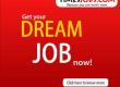 GET YOUR DREAM JOB NOW !