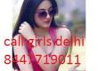 High-Profile- Call Girls In south delhi % 08447719011 % Escort Service Near south delhi