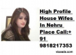 Naveen 9818217353 HI-Profile female 3*5*7 Hotel and Home service 24*7 hours*