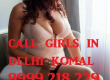 +91-9999218229 Low Rate Call Girls IN DELHI Locanto,